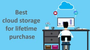 Lifetime Cloud Storage service