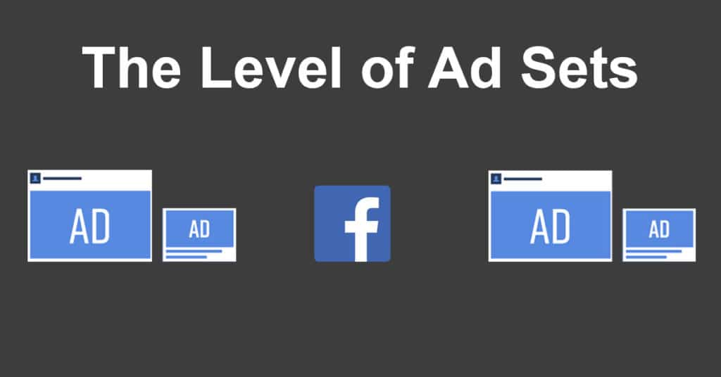 The Level of Ad Sets