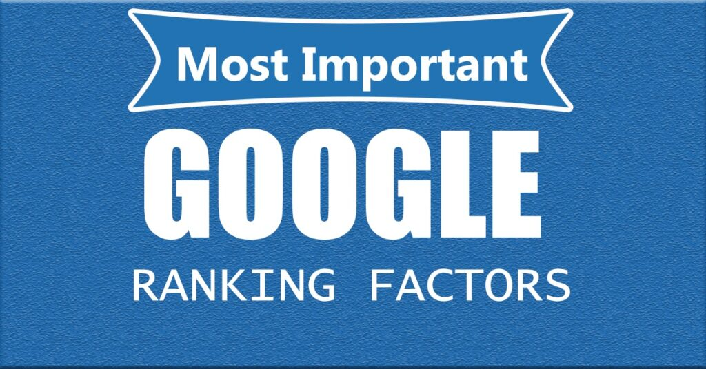 Most Important Ranking Factors