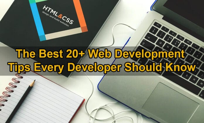 The Best 20+ Web Development Tips Every Developer Should Know