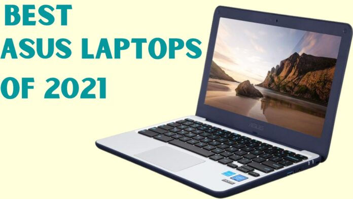 Best asus laptops of 2021