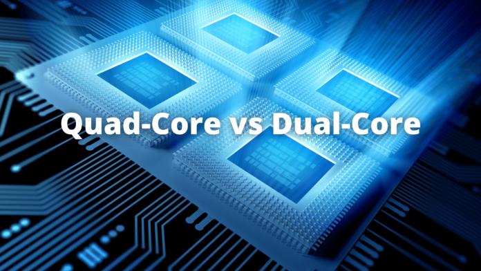 Quad-Core vs Dual-Core