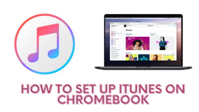 How to set up iTunes on Chromebook